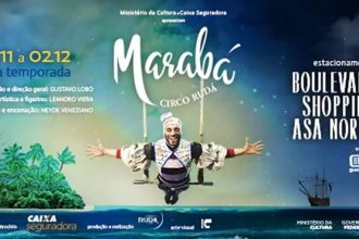 Circo Rudá traz a Brasília o espetáculo Marabá