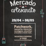 Taguatinga Shopping recebe o Mercado do Artesanato 2016